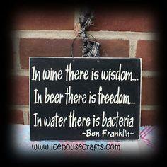 in wine in beer in water