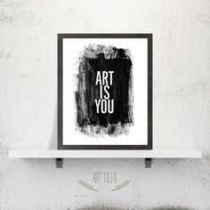 Quote Print Printable Wall Art Art Is You quote by ArtFilesVicky, €3.78