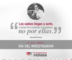 Hoy celebramos el Día del Investigador en honor a Bernardo Houssay. Bernardo Houssay investigó el papel desempeñado por las hormonas pituitarias en la regulación de la cantidad de azúcar en sangre (glucosa). Gracias a estos descubrimientos fue galardonado con el Premio Nobel de Medicina en 1947, siendo el primer latinoamericano laureado en Ciencias.