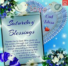 Monday Morning Blessing, Saturday Morning Quotes, Good Morning Sister, Morning Prayer Quotes, Morning Blessings, Morning Prayers, Good Night Quotes, Saturday Saturday, Sunday