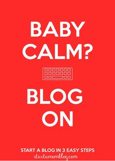 Start a blog in 3 easy steps in under 15 minutes. When your baby is calm, blog on! Work from home and blog during nap time.