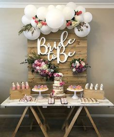 Rustic Dessert Table - Bridal Shower with Balloons - So cute #weddingispiration