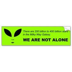 We are not alone Bumper Sticker #Sticker #BumperSticker #WeAreNotAlone #Xfiles #Alien #UFO