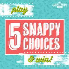 Harvest Snaps rewards you for Snappy Choices! Play the 5 Snappy Choices game at…