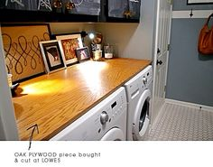Laundry Room Idea | Cut a piece of oak plywood the size of the length & width of your washer & dryer. If you have a top-loading washer, you can cut two pieces so that the one for the washer can be removed for use. Stain or paint the piece to match your utility cabinets. The surface can be used for folding or you can place an ironing pad over one side for ironing.