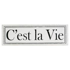 C'est La Vie Sign