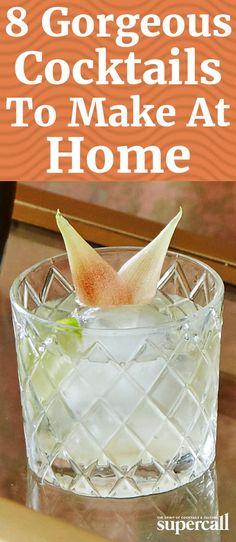 Serving a visually show-stopping drink that tastes great is the easiest way to garner oohs and ahhs from your guests. Thankfully, these eight drinks are equally delicious, beautiful and easy to make.