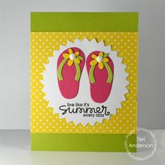 Summer Every Day card by Teri Anderson for Paper Smooches - Flip Flop dies, Summer Lovin, Pinked Circle die Paper Smooches, Scrapbooking, Diy Scrapbook, Send A Card, I Card, Bday Cards, Cricut Cards, Beautiful Handmade Cards, Pretty Cards