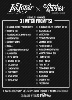 ochibrochi's 31 WITCH PROMPTSInktober is soon upon us, and this year will be my first time really trying my best to participate! I've made a little prompt list for myself following the theme of witches!! Feel free to use this list too, for Inktober,...