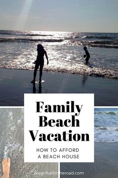 Tips to afford a beach house for your next family vacation. #FamilyVacation #BeachHouseVacation #FamilyTravel