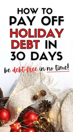 Got into a little (or a lot of) debt this Christmas? | The Practical Saver | No problem, pay off holiday debt fast with this easy 30 Day Debt Payoff plan. Use these money management ideas to help your personal finances and relieve the holiday stress. These money saving tips will give you financial peace, don't let Santa steal your joy. #holidaydebt #personalfinance #debtfree Paying Off Student Loans, Student Jobs, Student Loan Debt, Debt Repayment, Debt Payoff, Budget Holidays, Holiday Stress, Paying Off Credit Cards, Debt Snowball