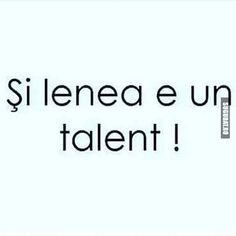 Si lenea e talent! Motivational Quotes, Funny Quotes, Funny Memes, Inspirational Quotes, Let Me Down, Messages, True Words, A Funny, In My Feelings