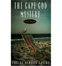 "Cape Cod Mystery by Phoebe Atwood Taylor - read in October 2011  . . . 3½ stars . . Fiction, Mystery, Amateur Sleuth . .  First published in 1931, this is Taylor's first novel and introduces the ""Codfish Sherlock"", handyman Asey Mayo, who became a series character appearing in 24 books. Fun, easy to read, and full of Cape Cod flavor."