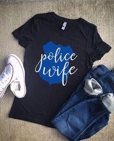Police wife shirt/police wife/wife/leo wife/law enforcement