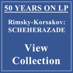 50 YEARS ON LP - RIMSKY-KORSAKOV: SCHEHERAZADE