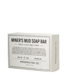 """Miner's Mud Soap Bar, c2012, Prospector Co., Savannah, Georgia. USA. """"This body soap is rich in organic ingredients, including the Ose-Dudu, """"Black Soap"""" found in West Africa. Infused with a mixture of Palm Kernel Oil and Activated Charcoal, this soap is great for toxin absorption and skin clearing. The small-batch processing creates individual soaps, unique and ingredient heavy... Used to fade dark spots, as an anti-fungal and antiseptic, even out skin tone and eliminating blemishes and acn..."""