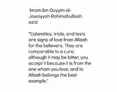 Calamities, trials, and tests are signs of love from Allah for the believers.