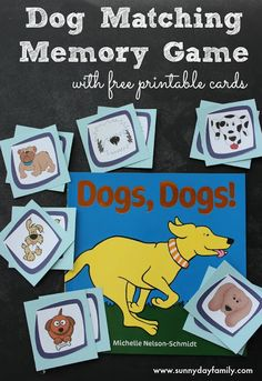 Matching and memory game based on the books Dogs, Dogs! Includes free printable cards. Perfect for dog loving toddlers & preschoolers!