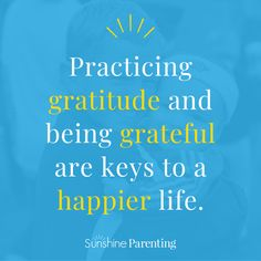 A Grateful Family is a Happy Family: 5 Gratitude Practices | Sunshine Parenting