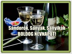 névnap, Sándor, képeslap, képek, bor, köszöntő, Name Day, Sanya, Red Wine, Alcoholic Drinks, Tableware, Glass, Facebook, Tatoo, Liquor Drinks
