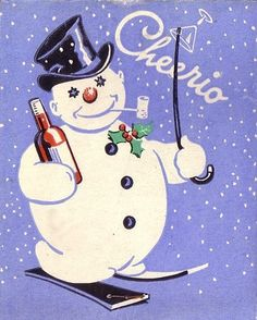 """1940's drunk snowman - there is a whole chapter about this in our book """"The History of the Snowman"""" http://www.historyofthesnowman.com/"""
