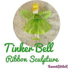 Super cute tinker bell ribbon sculpture