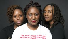 Why the Black Lives Matter Founders Are Great Leaders