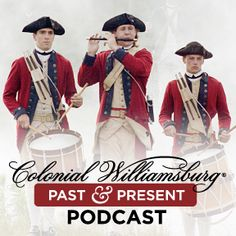 These short (approx 15 min.) podcasts are presented by the Colonial Williamsburg foundation.  Well done interviews and narratives on colonial history in and around Williamsburg.