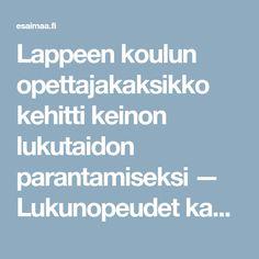 Lappeen koulun opettajakaksikko kehitti keinon lukutaidon parantamiseksi — Lukunopeudet kasvoivat 89 prosenttia puolessa vuodessa - Etelä-Saimaa