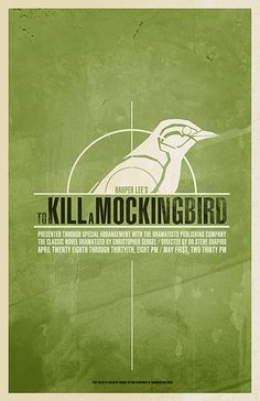 THEATRE POSTER: To Kill A Mockingbird | Flickr - Photo Sharing!