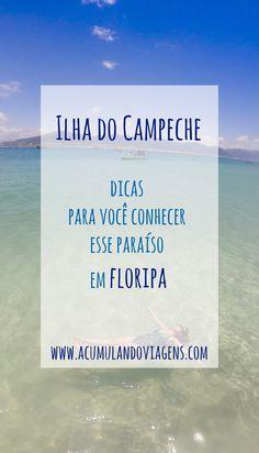 Ilha do Campeche em Floripa. Saiba mais... Nova Trento, Brazil Travel, Travel Bugs, South America, Adventure, Water, Travelling, Wanderlust, Outdoor