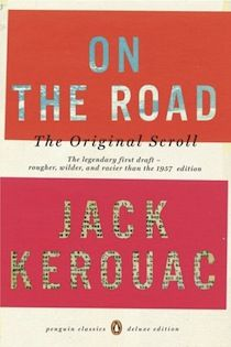 On The Road - Jack Kerouac I want the Original Scroll.