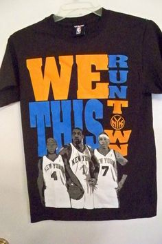 New York Knicks Shirt Amare Carmelo We Run This Town NYK Mens Small   eBay