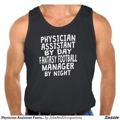Physician Assistant Fantasy Football Manager Tank Tank Tops