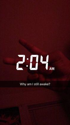 Still awake thinking about you