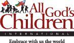 All God's Children International - Adoption in Bulgaria, China, Ethiopia, Ghana, Haiti, Philippines, Taiwan, Uganda and Ukraine.