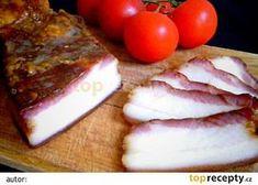Domácí anglická slanina recept - TopRecepty.cz Smoking Meat, Food 52, Charcuterie, Food And Drink, Dairy, Cheese, Homemade, Baking, Breakfast