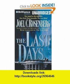 The Last Days (9781455875948) Joel C. Rosenberg, Patrick Lawlor , ISBN-10: 1455875945  , ISBN-13: 978-1455875948 ,  , tutorials , pdf , ebook , torrent , downloads , rapidshare , filesonic , hotfile , megaupload , fileserve
