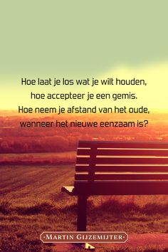 Gedicht over Gemis accepteren – Dichtgedachten Meaningful Quotes, Inspirational Quotes, Lotte World, Missing You Quotes, Missing Someone, How To Get Better, Dutch Quotes, Love Words, True Quotes