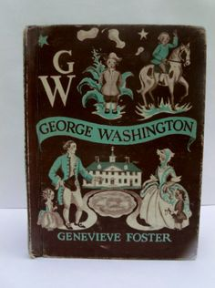 Vintage Childrens book- George Washington by Genevieve Foster 1949. $12.00, via Etsy.