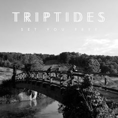 """Triptides - Set You Free. Released on Digital and on 7"""" 5th August 2013 via Stroll On / 360"""