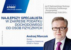 """Andrzej Marczak, partner w KPMG w Polsce, po raz trzeci z rzędu najlepszym specjalistą w zakresie podatku dochodowego od osób fizycznych wg  Ogólnopolskiego Rankingu Firm Doradztwa Podatkowego """"Rzeczpospolitej""""  #kpmg #podatki #marczak #andrzejmarczak #PIT #doradcapodatkowy"""