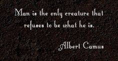 Albert Camus (French: [albɛʁ kamy]; 7 November 1913 – 4 January 1960) was a French philosopher, author, and journalist.