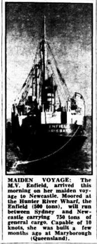1948 Maiden Voyage of the M V Enfield built at Maryborough.