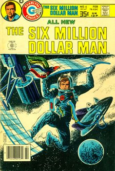 Six Million Dollar Man #6, February 1978, cover by Jack Sparling and Wendy Fiore