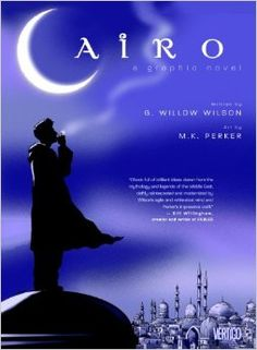 """Cairo graphic novel - G. """"A stolen hookah, a spiritual underworld and a genie on the run change the lives of five strangers forever in this modern fable set on the streets of the Middle East's largest metropolis. G Willow Wilson, Comic Art, Comic Books, Wilson Art, Egypt Travel, Library Displays, Books To Buy, Comic Character, Cairo"""