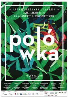 Polowka 2014   https://www.behance.net/gallery/19195059/Polowka-2014