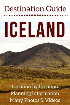 Plan your Iceland Trip with this detailed Iceland Travel Guide - Maps, location detailed articles, Photos of the Iceland Landscapes, Vidéos  --- Iceland Travel Trips - Iceland things to do - Iceland Itinerary - Iceland Scenery