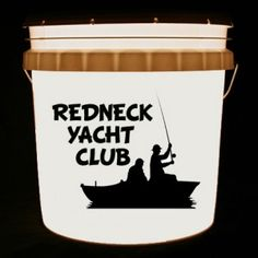 """This bucket light features 2 men fishing on a boat and the words, """"Redneck Yacht Club""""."""