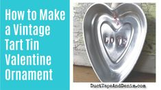 How to Make a Vintage Tart Tin Valentine's Day Ornament VIDEO - Upcycle your thrift store finds into Valentine's Day decorations or Christmas ornaments. Valentines Day Decorations, Valentine Crafts, 12 Days Of Christmas, Christmas Crafts, Christmas Ornaments, Rub N Buff, Craft Supplies Online, Rustic Crafts, Repurposed Items